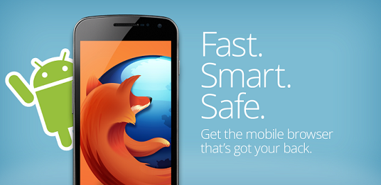 Firefox Browser for Android phone & tablets & iOS phones & iPads